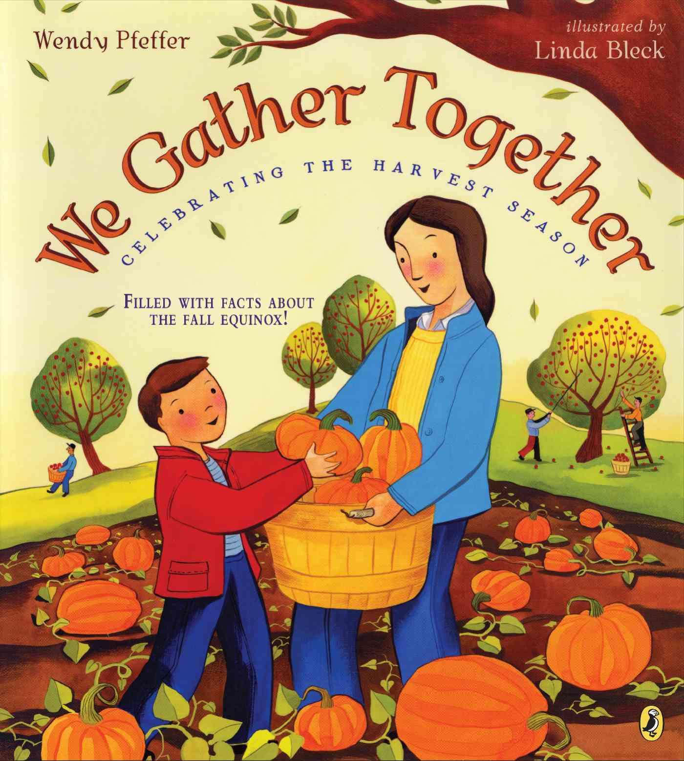We Gather Together By Pfeffer, Wendy/ Bleck, Linda (ILT)