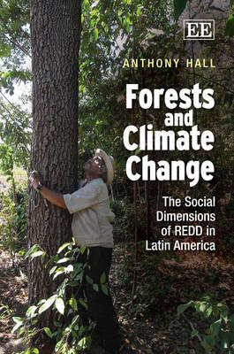Forests and Climate Change By Hall, Anthony